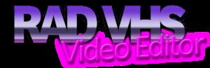 RAD VHS Video Editor